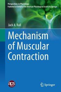 Mechanism of Muscular Contraction