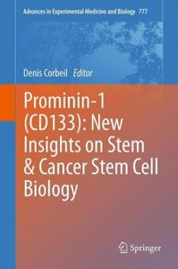 Prominin-1 (CD133): New Insights on Stem & Cancer Stem Cell Biol