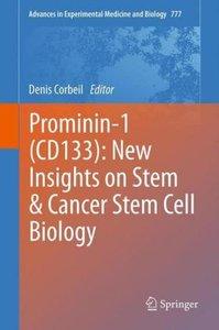 Prominin-1 (CD133): New Insights on Stem & Cancer Stem Cell Biol