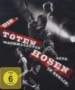 Machmalauter-Die Toten Hosen Live In Berlin