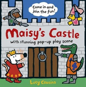 Maisy's Castle: A Pop-up-and-Play Book