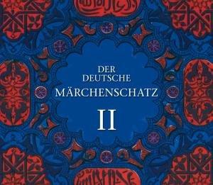 Der Deutsche Märchenschatz II