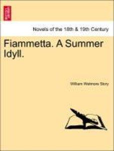 Fiammetta. A Summer Idyll.