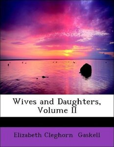 Wives and Daughters, Volume II