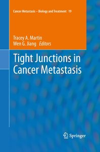 Tight Junctions in Cancer Metastasis