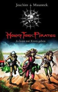 Honky Tonk Pirates 04 - Es kann nur Einen geben