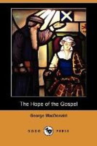 The Hope of the Gospel (Dodo Press)