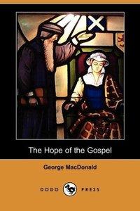 The Hope of the Gospel (Dodo Press)