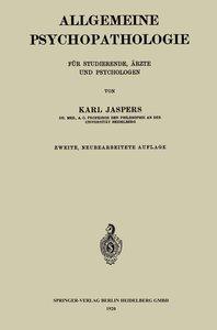 Allgemeine Psychopathologie für Studierende, Ärzte und Psycholog