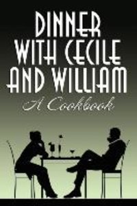 Dinner with Cecile and William