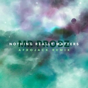 Nothing Really Matters (Afrojack Remix Radio Edit)