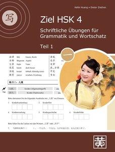 Ziel HSK 4. Schriftliche Übungen für Grammatik und Wortschatz -