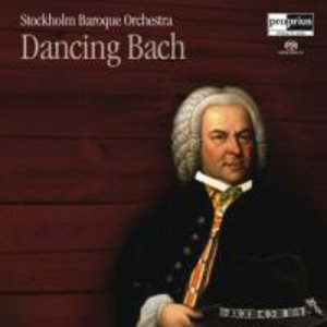 Stockholm Baroque Orch.: Dancing Bach