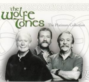 The Wolfe Tones/The Platinum Collection