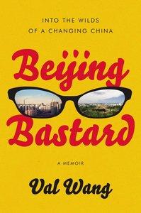 Beijing Bastard