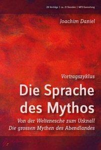 Vortragszyklus - Die Sprache des Mythos - Audio-MP3-DVD