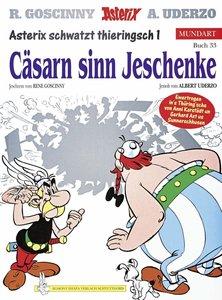 Asterix Mundart 33. Cäsarn sinn Jeschenke