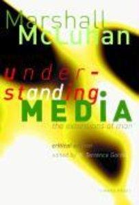 Understanding Media. Critical Edition