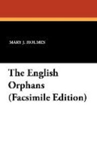 The English Orphans (Facsimile Edition)