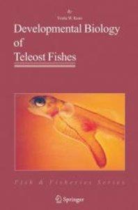 Developmental Biology of Teleost Fishes
