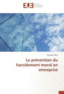 La prévention du harcèlement moral en entreprise