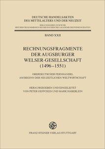 Rechnungsfragmente der Augsburger Welser-Gesellschaft (1496-1551