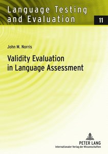 Validity Evaluation in Language Assessment