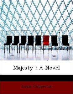 Majesty : A Novel