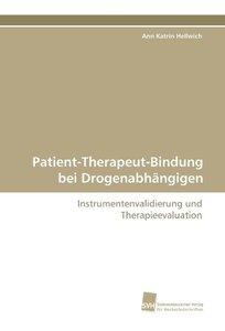 Patient-Therapeut-Bindung bei Drogenabhängigen