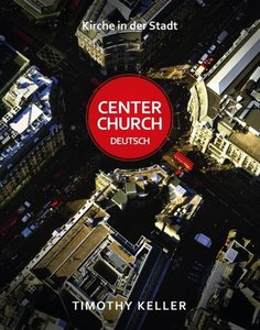 Center Church Deutsch