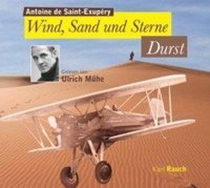 Wind, Sand und Sterne - Durst