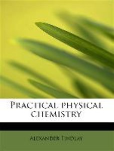 Practical physical chemistry