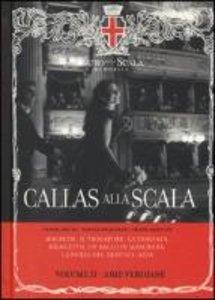 Callas alla Scala Vol.2