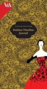 Victoria & Albert Museum: Fashion Timeline Journal