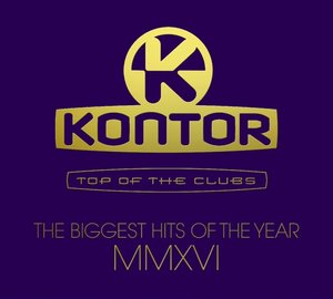 Kontor Top Of The Clubs-Biggest Hits Of MMXVI
