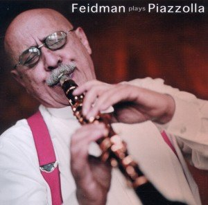Feidman Plays Piazzolla