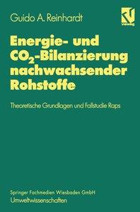 Energie- und CO2-Bilanzierung nachwachsender Rohstoffe
