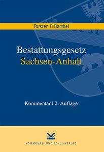 Bestattungsgesetz des Landes Sachsen-Anhalt (BestattG LSA)