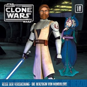 Star Wars - The Clone Wars 18: Reise der Versuchung / Die Herzog