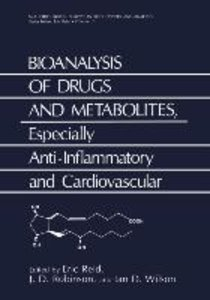 Bioanalysis of Drugs and Metabolites, Especially Anti-Inflammato