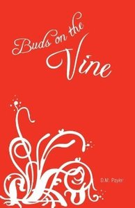 Buds on the Vine