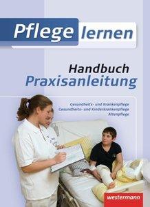 Pflege lernen. Handbuch Praxisanleitung