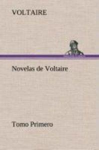 Novelas de Voltaire - Tomo Primero