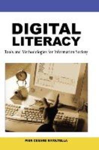 Digital Literacy: Tools and Methodologies for Information Societ