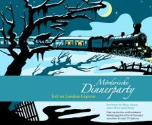 Mörderische Dinnerparty. Tod im London-Express