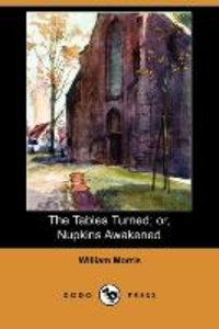 The Tables Turned; Or, Nupkins Awakened (Dodo Press)