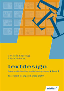 Textdesign layouten, visualisieren, dokumentieren