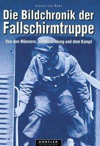 Die Bildchronik der Fallschirmtruppe 1935-1945