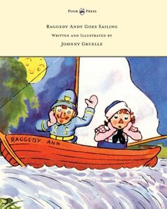Raggedy Andy Goes Sailing - Written and Illustrated by Johnny Gr