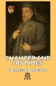 Chaucer and His Times